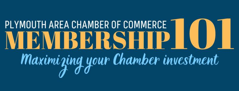 Membership 101-Maximizing Your Chamber Investment