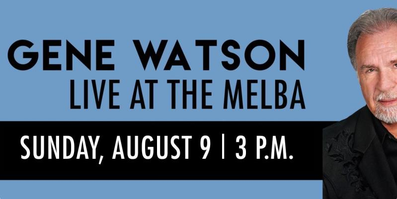 Gene Watson Live at the Melba Theater